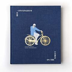 Bill Cunningham: On the Street: Five Decades of Iconic Photography