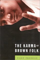 The Karma of Brown Folk