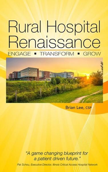 Rural Hospital Renaissance