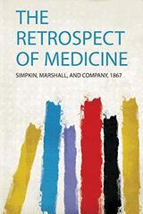 The Retrospect of Medicine