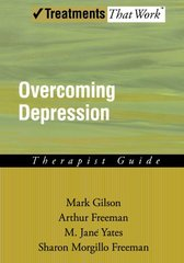 Overcoming Depression: A Cognitive Therapy Approach : Therapist Guide
