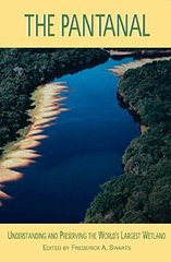 The Pantanal: Understanding and Preserving the World's Largest Wetland