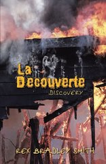 La Decouverte: Discovery by Smith, Rex