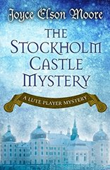 The Stockholm Castle Mystery by Moore, Joyce Elson
