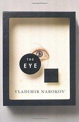 The Eye by Nabokov, Vladimir Vladimirovich