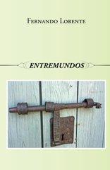 Entremundos by Lorente, Fernando