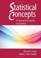 Statistical Concepts: A Second Course by Lomax, Richard G./ Hahs-vaughn, Debbie L.