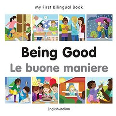 Being Good / Le buone maniere by Milet Publishing (COR)