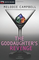 The Goddaughter's Revenge by Campbell, Melodie