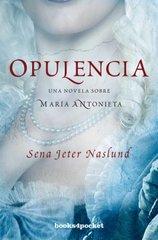 Opulencia / Abundance by Naslund, Sena Jeter/ de Lamadrid, Marta Torent Lopez (TRN)