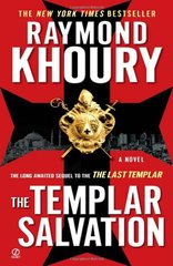 The Templar Salvation by Khoury, Raymond