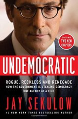 Undemocratic: Rogue, Reckless & Renegade