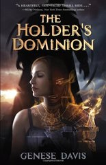 The Holder's Dominion by Davis, Genese