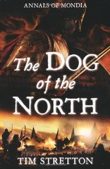 The Dog of the North by Stretton, Tim