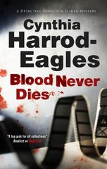 Blood Never Dies by Harrod-Eagles, Cynthia