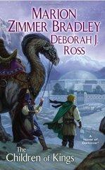 The Children of Kings by Bradley, Marion Zimmer/ Ross, Deborah J.