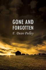 Gone and Forgotten by Pulley, Dean