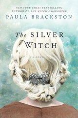 The Silver Witch by Brackston, Paula