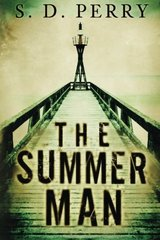 The Summer Man by Perry, S. D.
