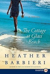 The Cottage at Glass Beach by Barbieri, Heather