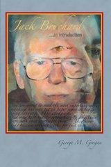 Jack Bruchard: An Introduction by Grogan, George M.