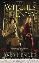 Witches With the Enemy by Hendee, Barb