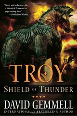 Troy: Shield of Thunder by Gemmell, David