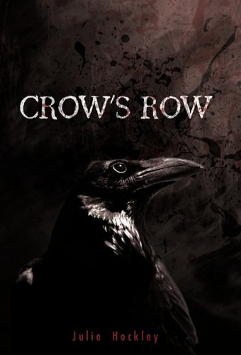 Crow's Row by Hockley, Julie
