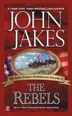 The Rebels by Jakes, John