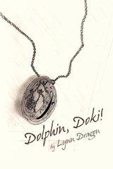 Dolphin, Doki! by Dragon, Lynn
