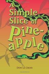 A Simple Slice of Pineapple