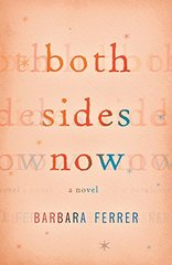 Both Sides Now by Ferrer, Barbara