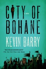 City of Bohane by Barry, Kevin