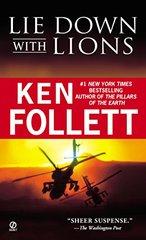 Lie Down With Lions by Follett, Ken