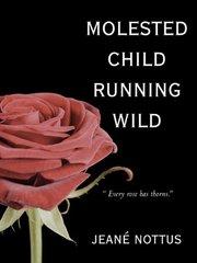 Molested Child, Running Wild by Nottus, Jeanط£آ©