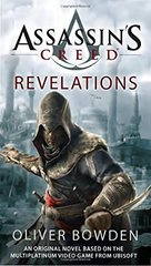 Assassin's Creed: Revelations by Bowden, Oliver