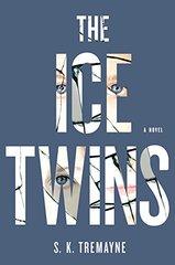 The Ice Twins by Tremayne, S. K.