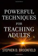 Powerful Techniques for Teaching Adults