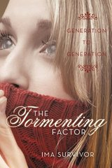 The Tormenting Factor: Generation to Generation by Survivor, Ima