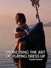 Undressing the Art of Playing Dress Up