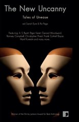 The New Uncanny: Tales of Unease by Eyre, Sarah (EDT)/ Page, Ra (EDT)
