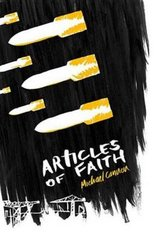 Articles of Faith by Cannon, Michael
