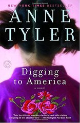 Digging to America by Tyler, Anne