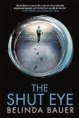 The Shut Eye by Bauer, Belinda