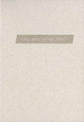 Edge Habitat Materials by Mirra, Helen/ Upitis, Alise (EDT)