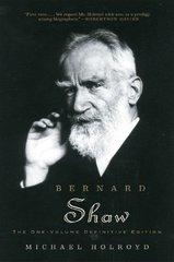 Bernard Shaw: The One-volume Definitive Edition by Holroyd, Michael
