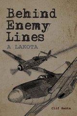 Behind Enemy Lines: Lakota