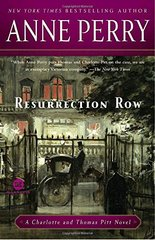 Resurrection Row: A Charlotte and Thomas Pitt Novel by Perry, Anne