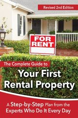 This Complete Guide to Your First Rental Property: A Step-by-step Plan from the Experts Who Do It Every Day by ATLANTIC PUBLISHING GROUP (COR)