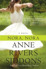 Nora, Nora by Siddons, Anne Rivers